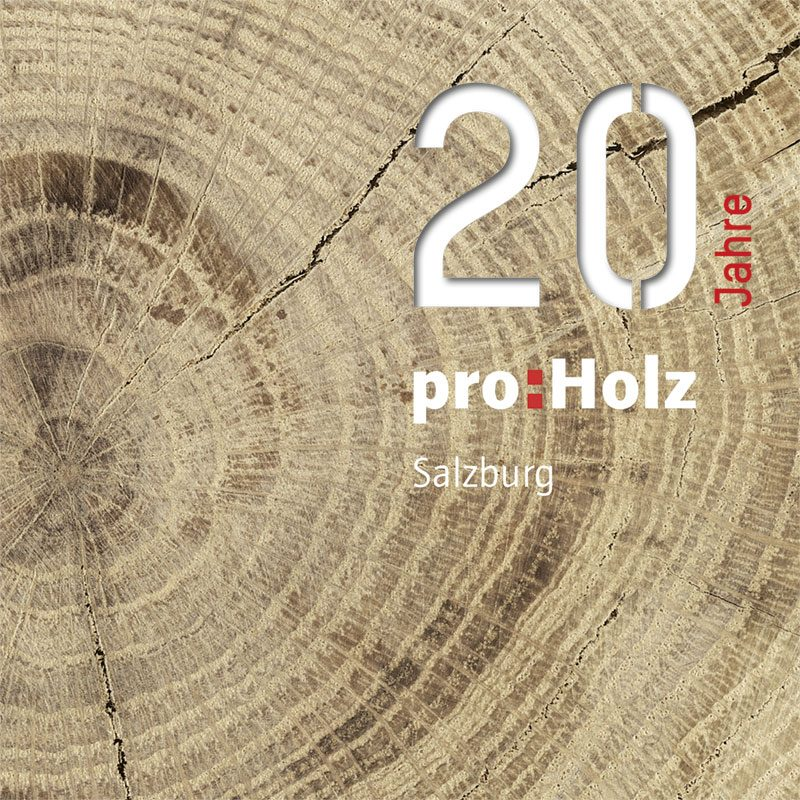 20 Jahre ProHolz Deckblatt