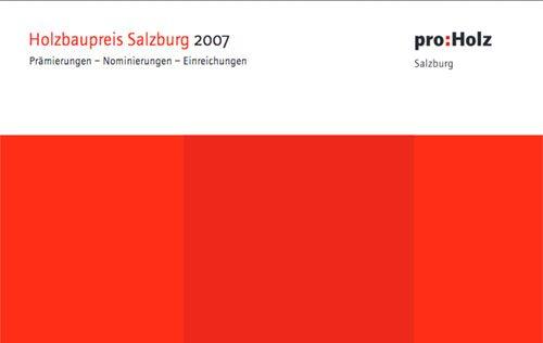 Holzbaupreis Salzburg 2007 Deckblatt