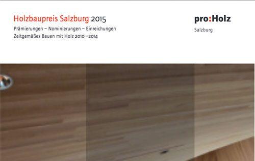 Holzbaupreis Salzburg 2015 Deckblatt